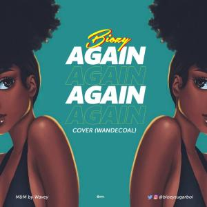 Biozy X Wande Coal - Again (Cover)