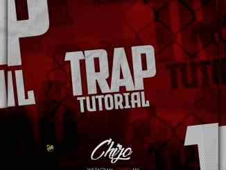 Chizo Jay - Trap Tutorial