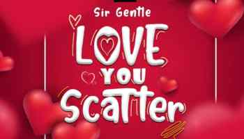 Sir Gentle - Love You Scatter