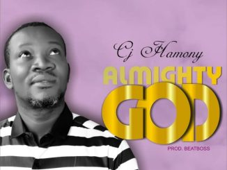 Cj Hamony – Almighty God