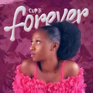 Cupti - Forever