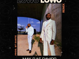 May D Ft. Davido - Lowo Lowo (Remix)