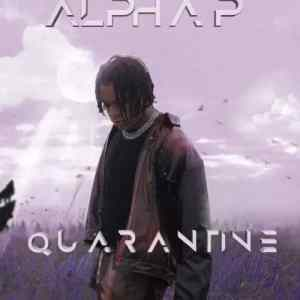 Alpha P – Quarantine