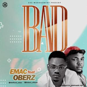 Emac Ft. Oberz – BAD
