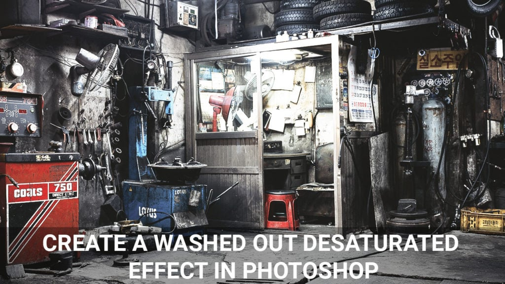 Create a washed out desaturated effect in Photoshop