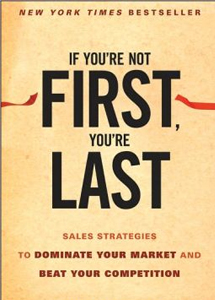 If You're Not First You're Last by Grant Cardone
