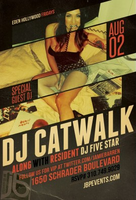 Dj Catwalk at Eden Hollywood Friday, August 2nd 2013