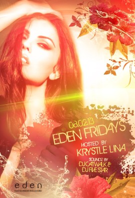 Join JBP and Kystle Lina Friday, August 2nd at Eden Nightclub in Hollywood, CA.
