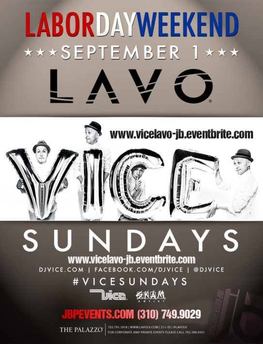 """""""Vegas Labor Day Weekend with Dj Vice"""""""