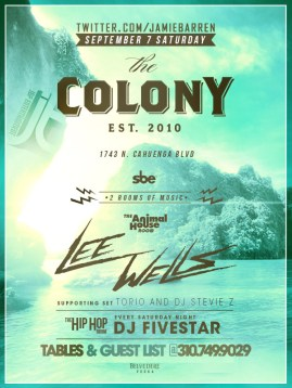 """Colony Hollywood Saturday September 7"""