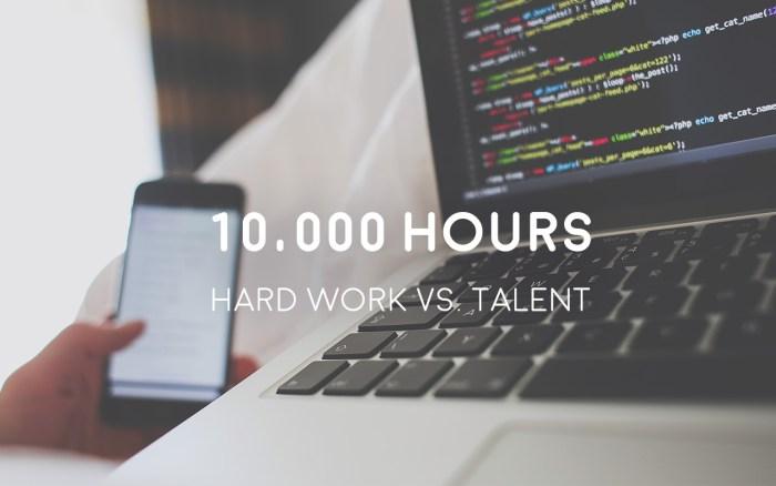 Hard Work vs. Talent