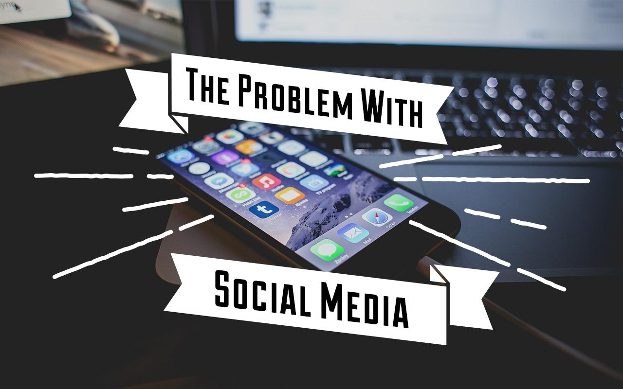 Problem Social Media