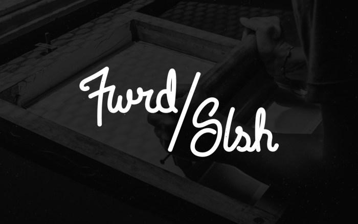 fwrd_slsh_final