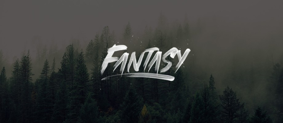 Fantasy – Brush Lettering