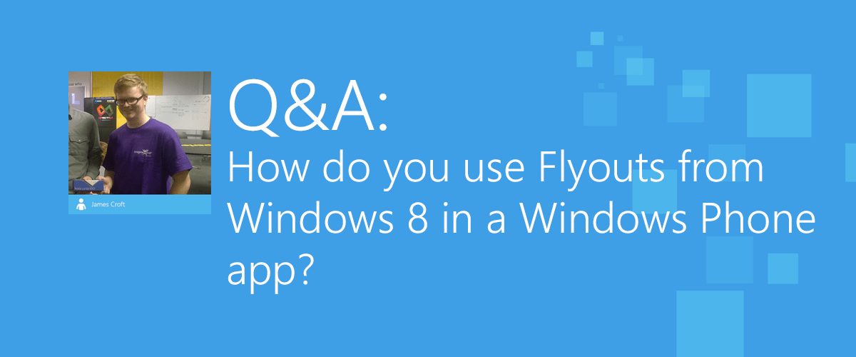 How to: Implement flyouts in universal Windows Phone apps