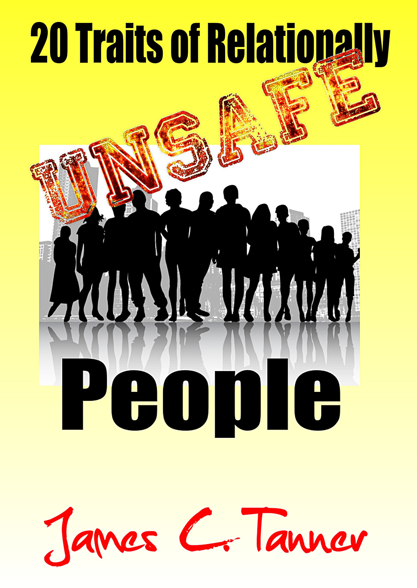 traits of relationally unsafe people 20 traits of relationally unsafe people unsafe people relationally unsafe relationally unsafe people