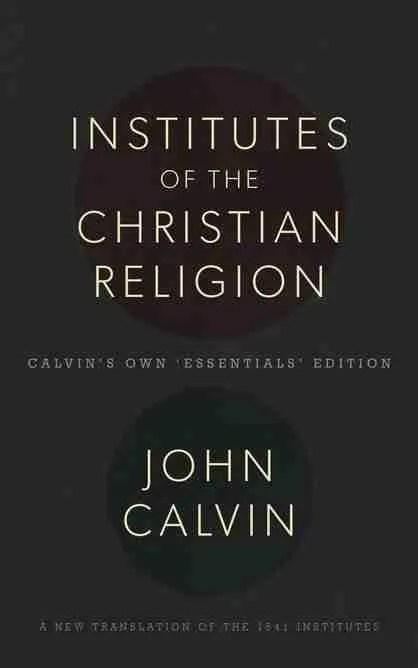 John Calvin Institutes of the Christian Religion Banner of Truth Trust Reformed Theology Christian Books Reformation