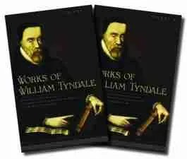 Works of William Tyndale Reformer Reformation Martyr Bible New Testament Banner of Truth Trust