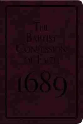 Reformed Theology, Christain Books, Banner of Truth, 1689 Baptist Confession of Faith
