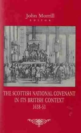 The Scottish National Covenant in it's British Context Civil War