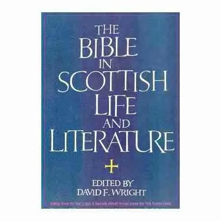 Scottish Church History, Bible, in Scotland edited by David F. Wright