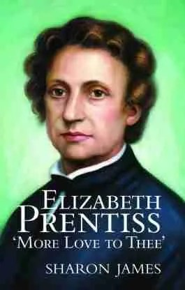 Elizabeth Prentiss Banner of Truth Christian Books