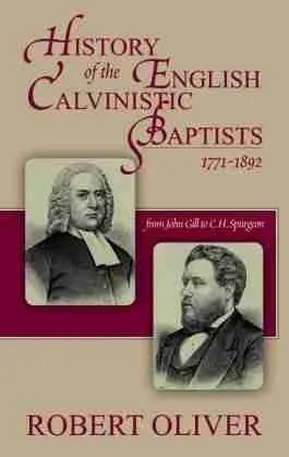 Calvinistic Baptists Banner of Truth C. H. Spurgeon John Gill
