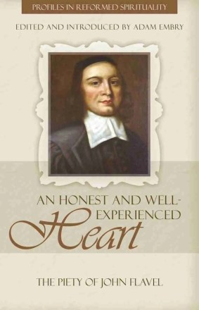 John Flavel by Adam Embry Puritan Sermons RHB