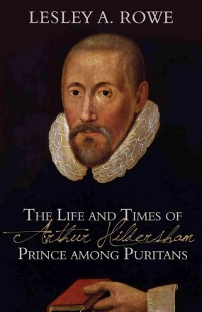 Life of Arhur Hildersham Puritan Books RHB