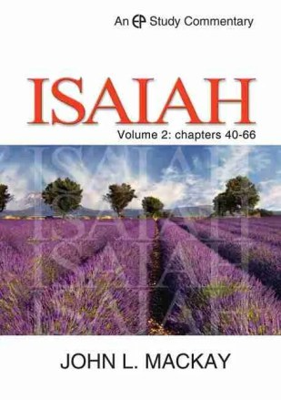 John Mackay Commentary on Isaiah Volume 2 Christian Books Reformed Theology