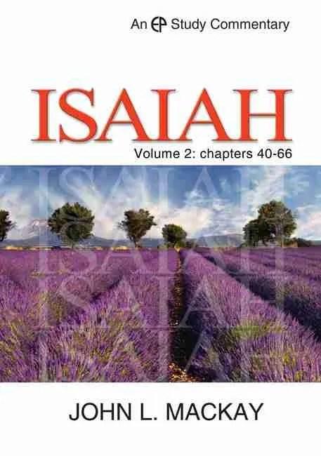 John Mackay Commentary on Isaiah Volume 2 Christian Books Reformed Theology