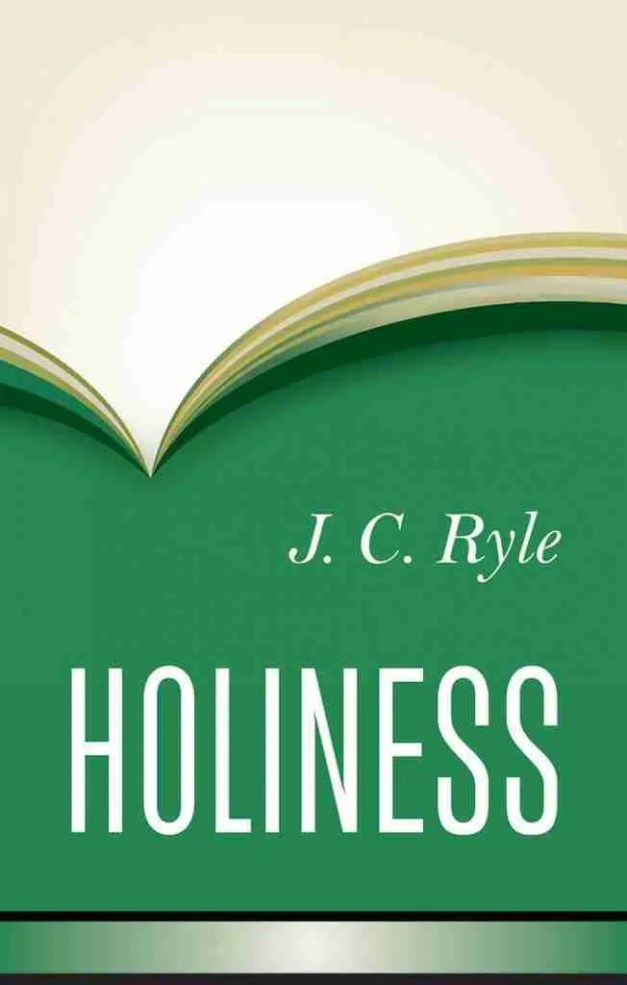 Holiness by J. C. Ryle Banner of Truth