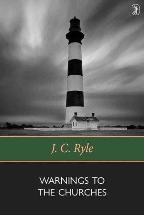 warnings-to-the-churches by J. C. ryle