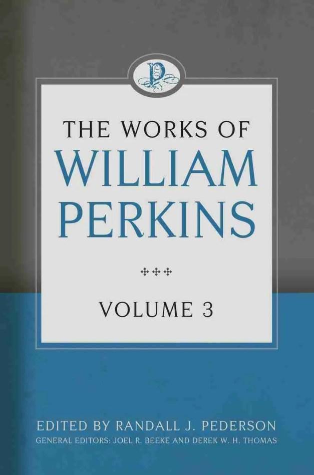 Works of William Perkins volume 3 RHB