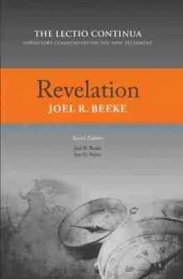 Revelation by Joel Beeke Lectio Continua RHB