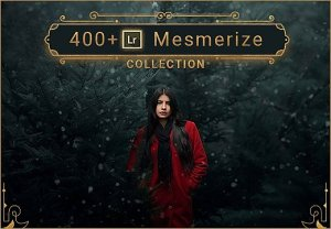 400+ Premium Presests: LR Mesmerize Collection – Only $49