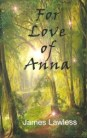 For Love of Anna