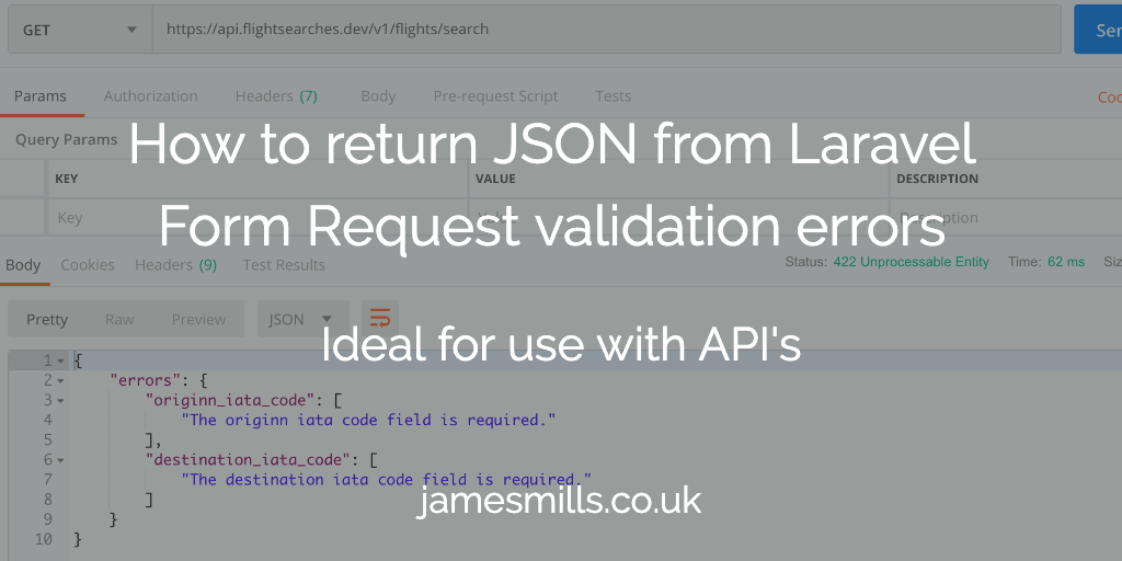 How to return JSON from Laravel Form Request validation