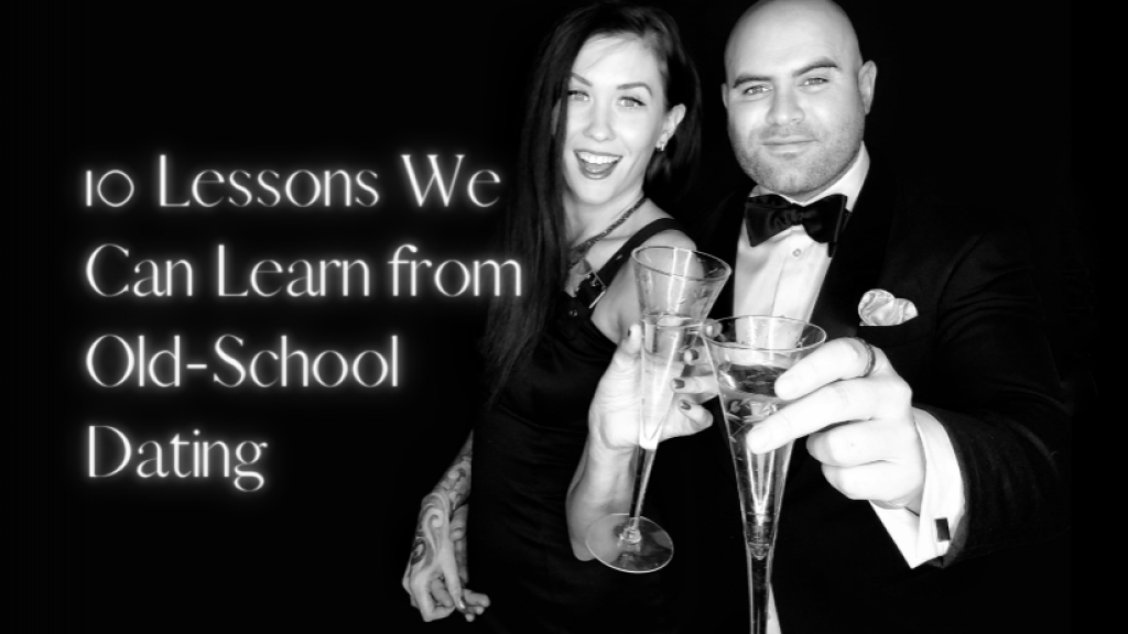 10-Lessons-We-Can-Learn-from-Old-School-Dating