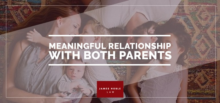 Meaningful Relationship with Both Parents