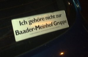 I do not belong to the Baader-Meinhof group