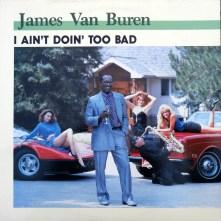 James Van Buren I Ain't Doin Too Bad