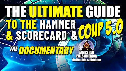 Ultimate Guide To The Hammer & Scorecard - COUP 5.0 - Their Demonic End Game & Why They MUST Win!