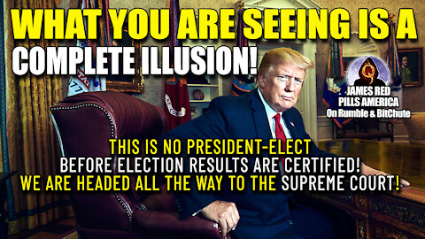 GAMER CHANGER! What You See Is a FABRICATED Fake News Media Illusion! There's NO President Elect!