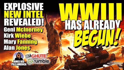 BOMBSHELL NEW INTEL EMERGES! WW3 Has Begun! McInerney, Kirk Wiebe, Mary Fanning & Alan Jones