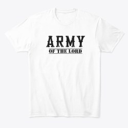 Army Of The Lord Merchandise White T-Shirt Front