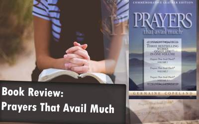 Book Review: Prayers That Avail Much