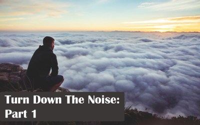 Turn Down The Noise: Part 1