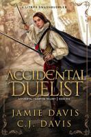 Accidental Duelist