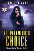 The Paramedic's Choice